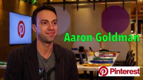Aaron Goldman - Pinterest